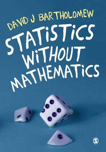 Statistics without Mathematics ebook by David J Bartholomew