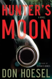 Hunter's Moon ebook by Don Hoesel