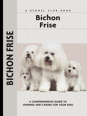 Bichon Frise ebook by Juliette Cunliffe