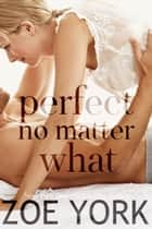 Perfect No Matter What - Laney & Kyle Do Vegas ebook by