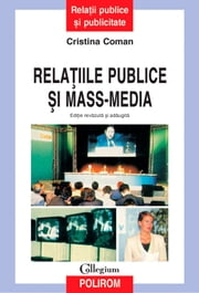 Relațiile publice și mass-media ebook by Coman Cristina