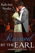 Ruined by the Earl ebook by Ruth Ann Nordin