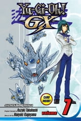 Yu-Gi-Oh! GX, Vol. 7 - Hero vs. Dragon ebook by Naoyuki Kageyama
