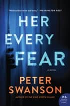 Her Every Fear - A Novel ebook by