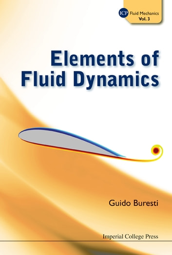 Elements of fluid dynamics ebook di guido buresti 9781908977045 elements of fluid dynamics ebook by guido buresti fandeluxe Choice Image