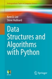 Data Structures and Algorithms with Python ebook by Kent D. Lee,Steve Hubbard