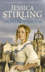 The Fields of Fortune ebook by Jessica Stirling