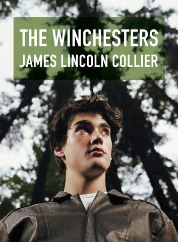 The Winchesters ebook by James Lincoln Collier
