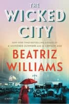 The Wicked City ebook by A Novel