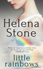 Little Rainbows ebook by Helena Stone