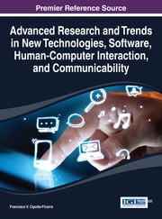 Advanced Research and Trends in New Technologies, Software, Human-Computer Interaction, and Communicability ebook by Francisco Vicente Cipolla-Ficarra