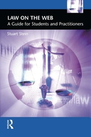 Law on the Web - A Guide for Students and Practitioners ebook by Stuart Stein