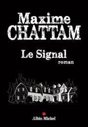 Le Signal eBook by Maxime Chattam