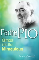 Padre Pio ebook by Pascal Cataneo