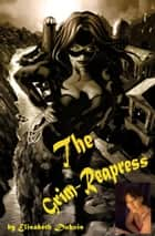 The Grim Reaperess ebook by Elisabeth Dubois