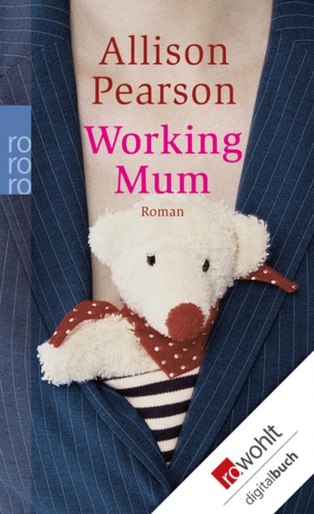 Working Mum ebook by Allison Pearson