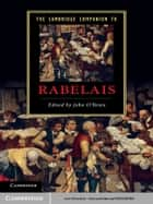 The Cambridge Companion to Rabelais ebook by John O'Brien