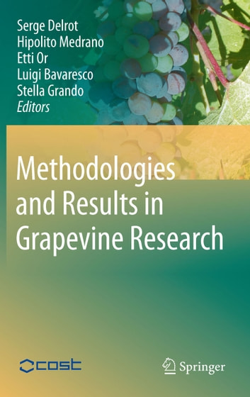 Methodologies and Results in Grapevine Research ebook by