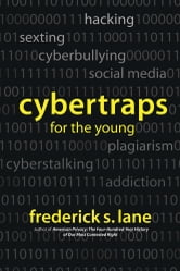 Cybertraps for the Young ebook by Frederick S. Lane