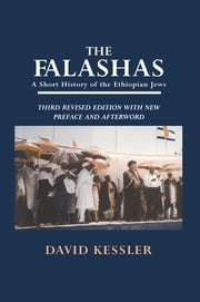 The Falashas - A Short History of the Ethiopian Jews ebook by David F. Kessler