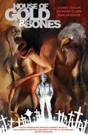 House of Gold & Bones ebook by Corey Taylor