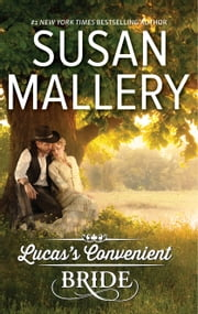 Lucas's Convenient Bride ebook by Susan Mallery