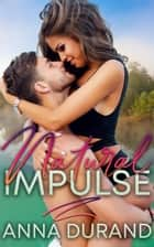 Natural Impulse ebook by Anna Durand