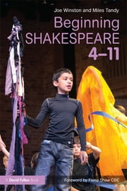 Beginning Shakespeare 4-11 ebook by Joe Winston,Miles Tandy