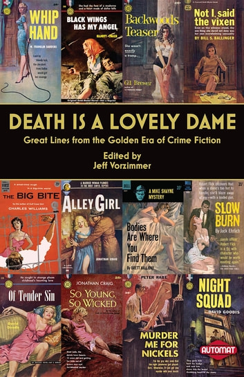 Death is a Lovely Dame - Great Lines from the Golden Era of Crime Fiction ebook by
