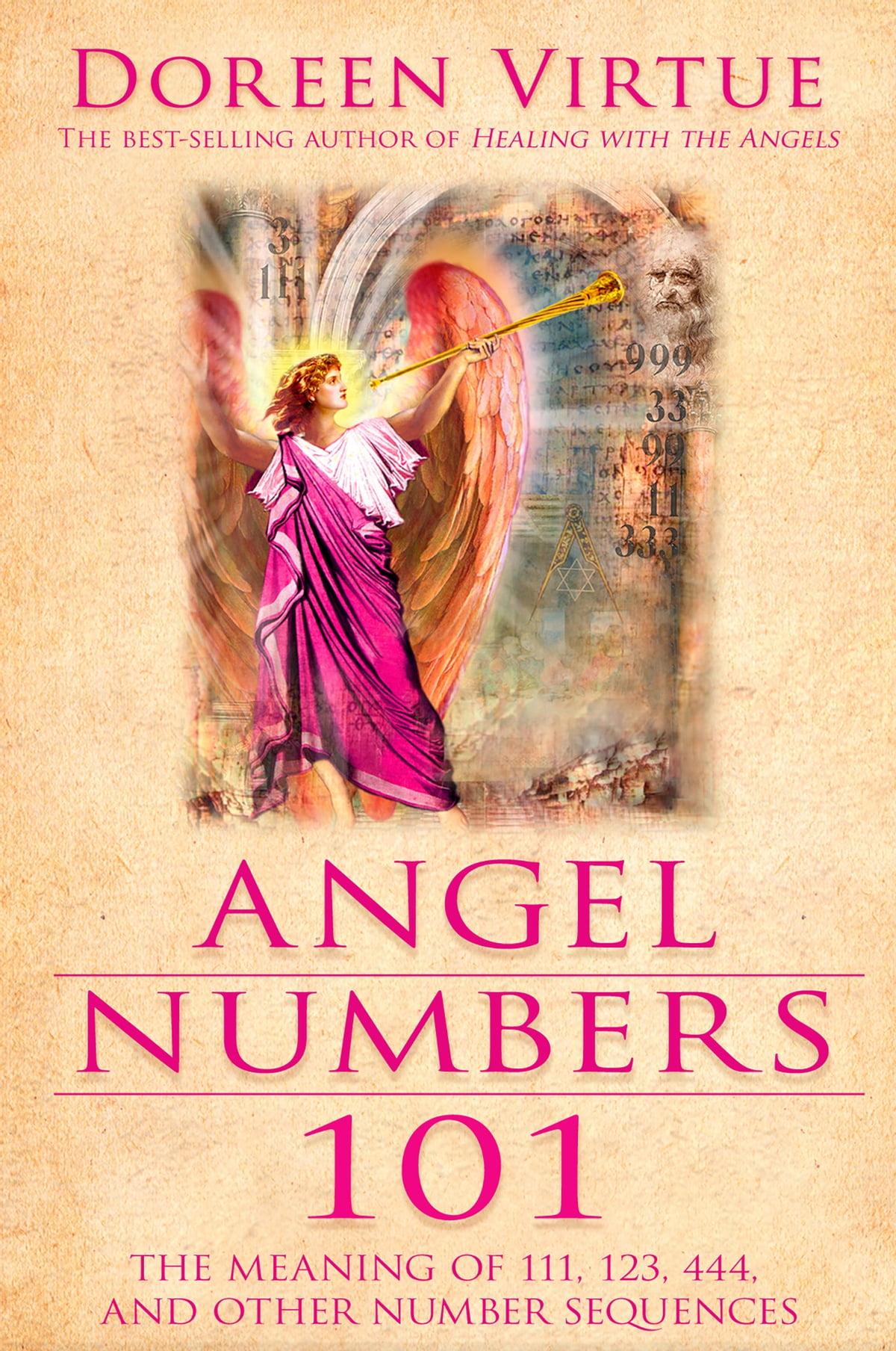 Angel Numbers 101 eBook by Doreen Virtue - 9781401922252