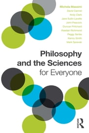 Philosophy and the Sciences for Everyone ebook by Michela Massimi