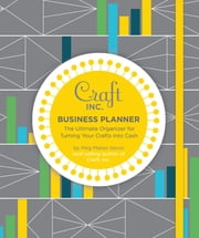 Craft Inc. Business Planner ebook by Meg Ilasco