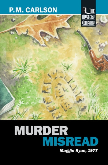 Murder Misread ebook by P.M. Carlson