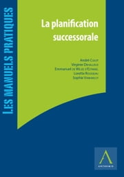 La planification successorale - (Belgique) ebook by Collectif