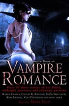 The Mammoth Book of Vampire Romance - The Classic, Bestselling Collection of 25 Short Stories ebook by Trisha Telep