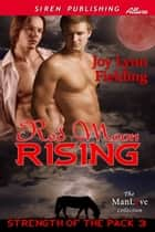 Red Moon Rising ebook by Joy Lynn Fielding