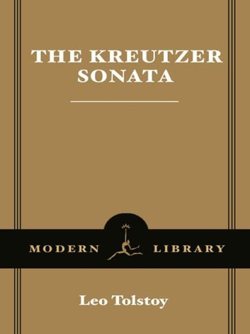 The Kreutzer Sonata ebook by Leo Tolstoy