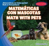 Matemáticas con mascotas / Math with Pets ebook by Romaine, Claire