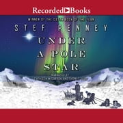 Under a Pole Star audiobook by Stef Penney