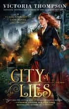 City of Lies eBook by Victoria Thompson