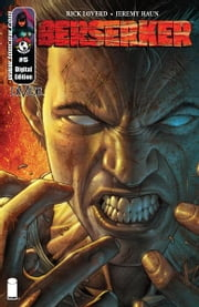 Berserker #5 (of 6) ebook by Rick Loverd, Jeremy Haun, John Lucas, Dave McCaig, Troy Peteri, Dale Keown