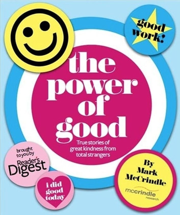 The Power of Good ebook by Mark McCrindle