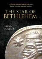 The Star of Bethlehem ebook by David Collins