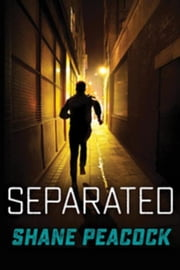 Separated (7 Prequels) ebook by Peacock, Shane
