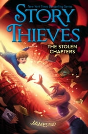 The Stolen Chapters ebook by James Riley,Chris Eliopoulos
