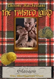The Twisted Laird ebook by Cherime MacFarlane