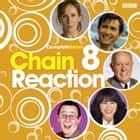 Chain Reaction - Complete Series 8 audiobook by BBC