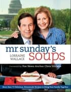 Mr. Sunday's Soups ebook by Lorraine Wallace