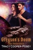 Greyson's Doom ebook by Tracy Cooper-Posey