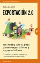Exportación 2.0 ebook by Rafa Olano